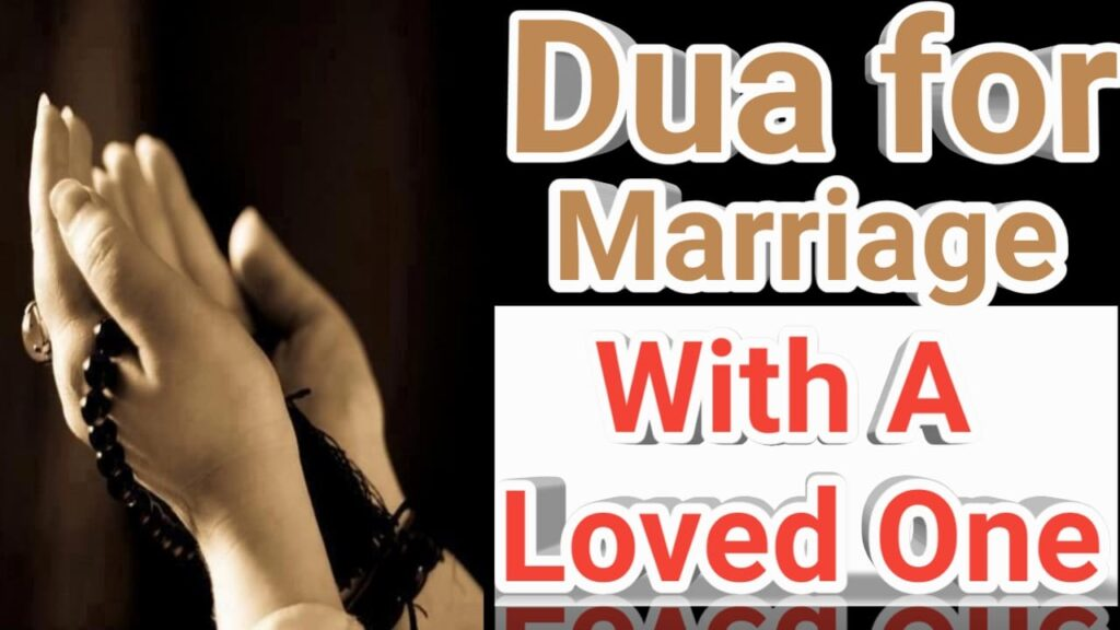 Islamic Dua For Your Boyfriend To Marry You